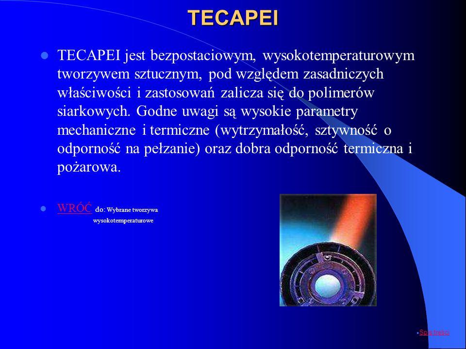 TECAPEI TECAPEI jest bezpostaciowym, wysokotemperaturowym tworzywem sztucznym, pod względem zasadniczych właściwości i zastosowań zalicza się do polim