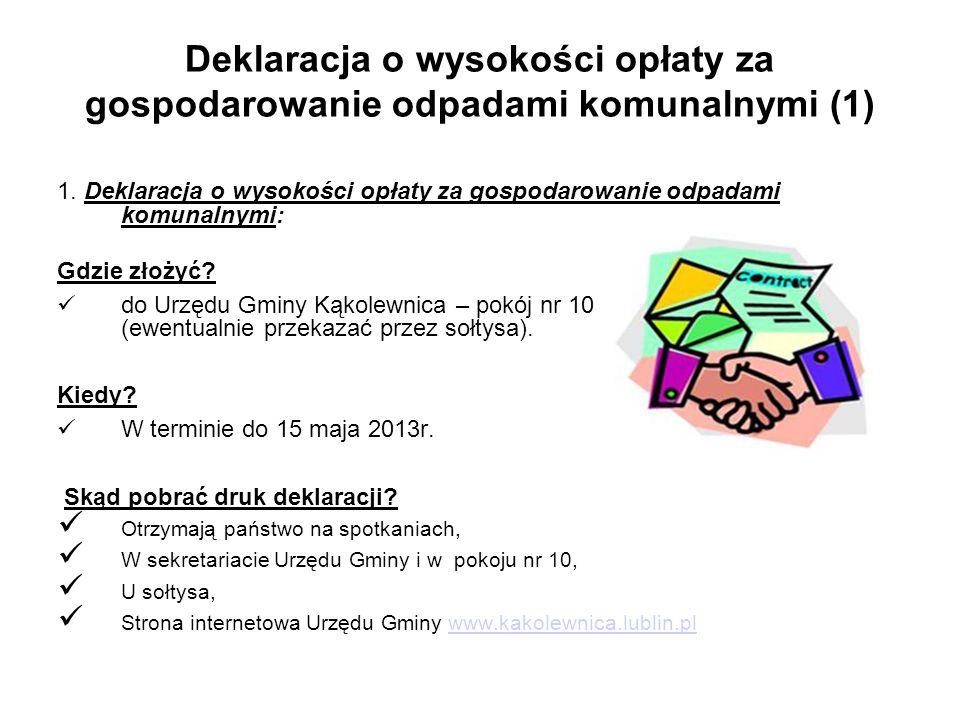 Deklaracja o wysokości opłaty za gospodarowanie odpadami komunalnymi (1) 1.