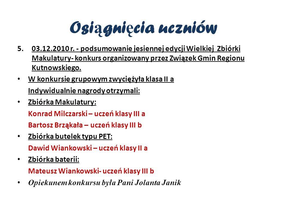 Osi ą gni ę cia uczniów 5.03.12.2010 r.
