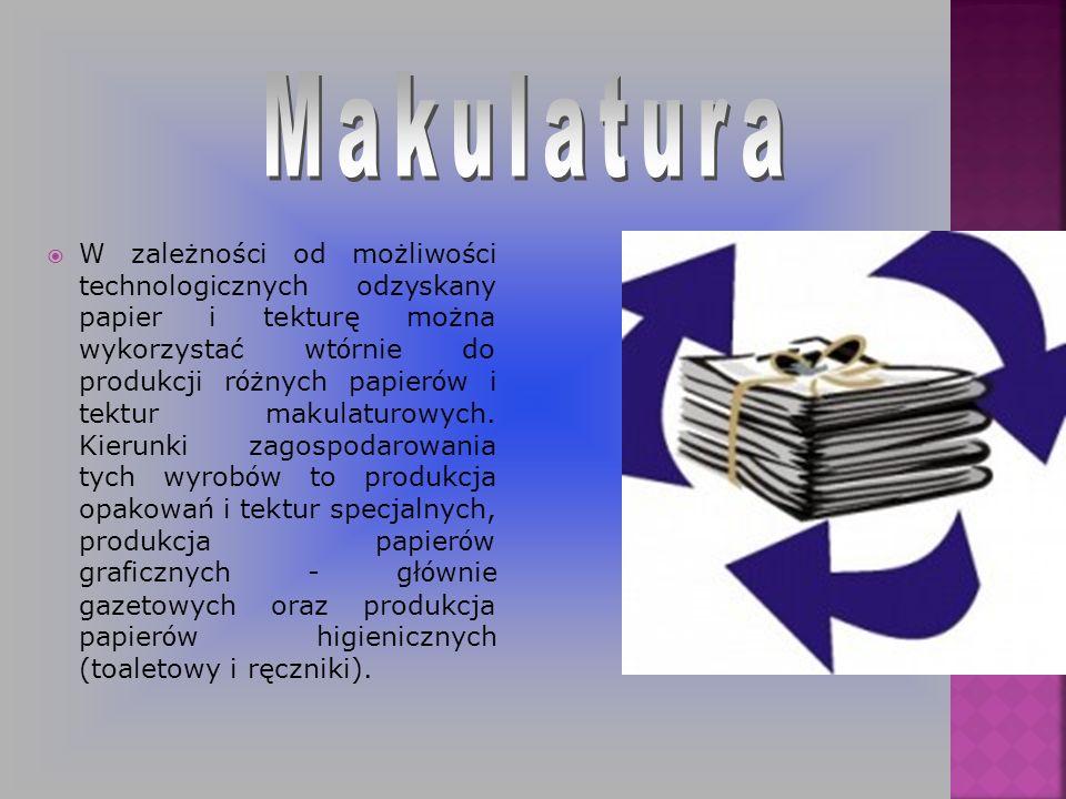 W zależności od możliwości technologicznych odzyskany papier i tekturę można wykorzystać wt ó rnie do produkcji r ó żnych papier ó w i tektur makulatu