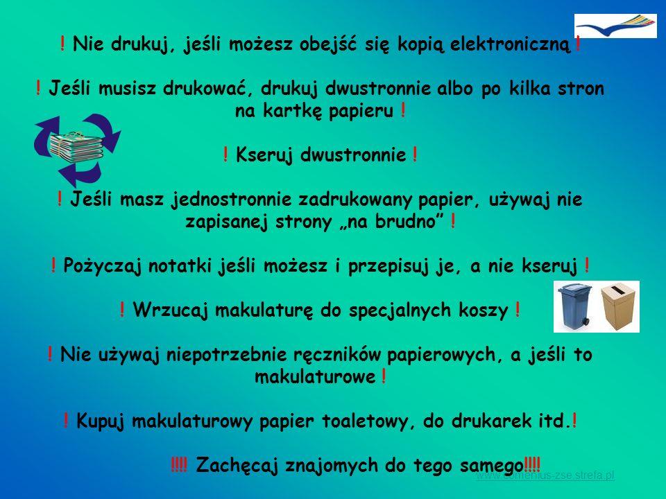 www.comenius-zse.strefa.pl ! Nie drukuj, jeśli możesz obejść się kopią elektroniczną ! ! Jeśli musisz drukować, drukuj dwustronnie albo po kilka stron