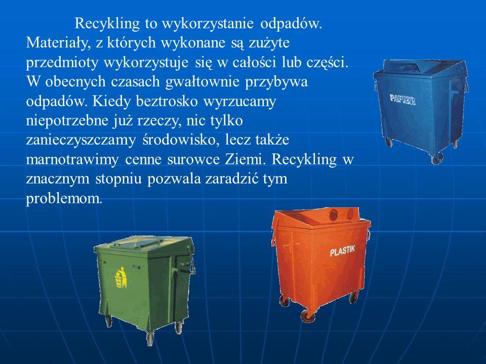 Recykling to wykorzystanie odpadów. Materiały, z których wykonane są zużyte przedmioty wykorzystuje się w całości lub części. W obecnych czasach gwałt