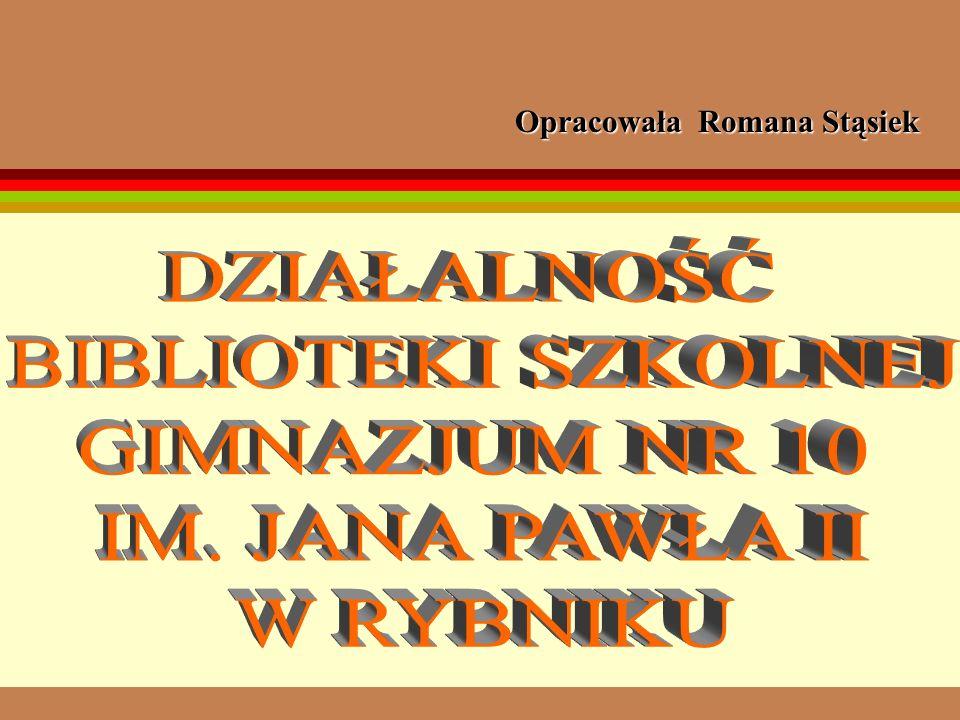Opracowała Romana Stąsiek