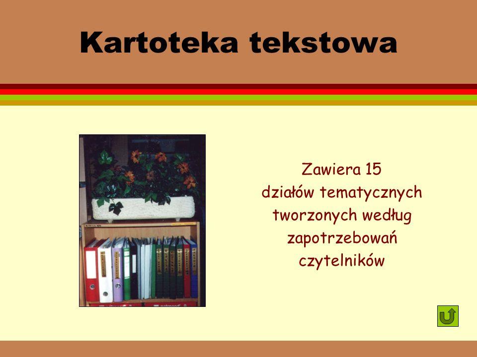 Księgozbiór podręczny l encyklopedie ogólne i rzeczowe l słowniki językowe i rzeczowe l leksykony l inne wydawnictwa informacji bezpośredniej