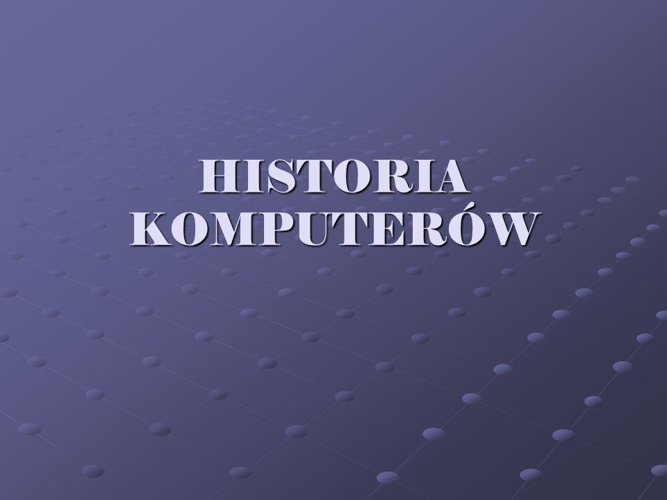 HISTORIA KOMPUTERÓW