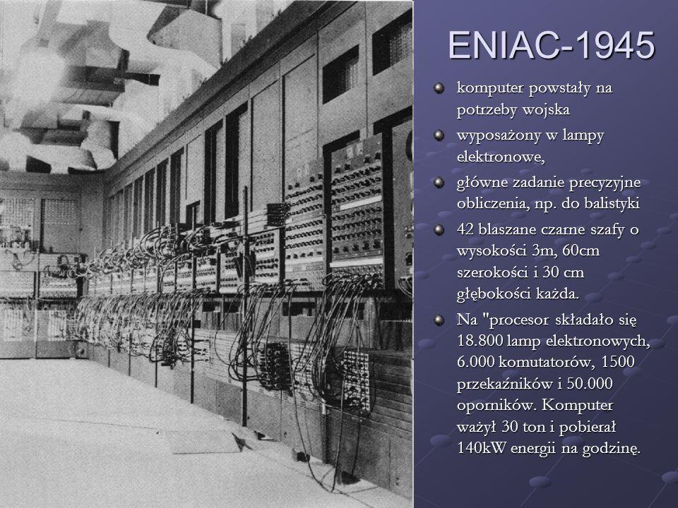 komputer powstały na potrzeby wojska wyposażony w lampy elektronowe, główne zadanie precyzyjne obliczenia, np. do balistyki 42 blaszane czarne szafy o