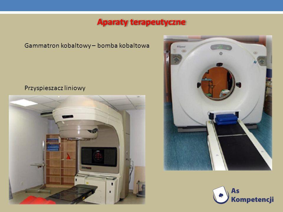Aparaty terapeutyczne Gammatron kobaltowy – bomba kobaltowa Przyspieszacz liniowy