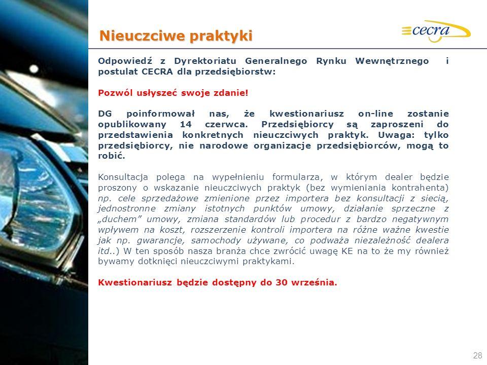 28 Odpowiedź z Dyrektoriatu Generalnego Rynku Wewnętrznego i postulat CECRA dla przedsiębiorstw: Pozwól usłyszeć swoje zdanie! DG poinformował nas, że