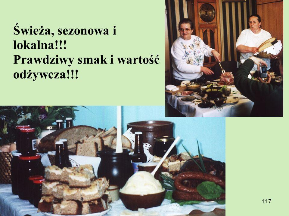 117 Świeża, sezonowa i lokalna!!! Prawdziwy smak i wartość odżywcza!!!