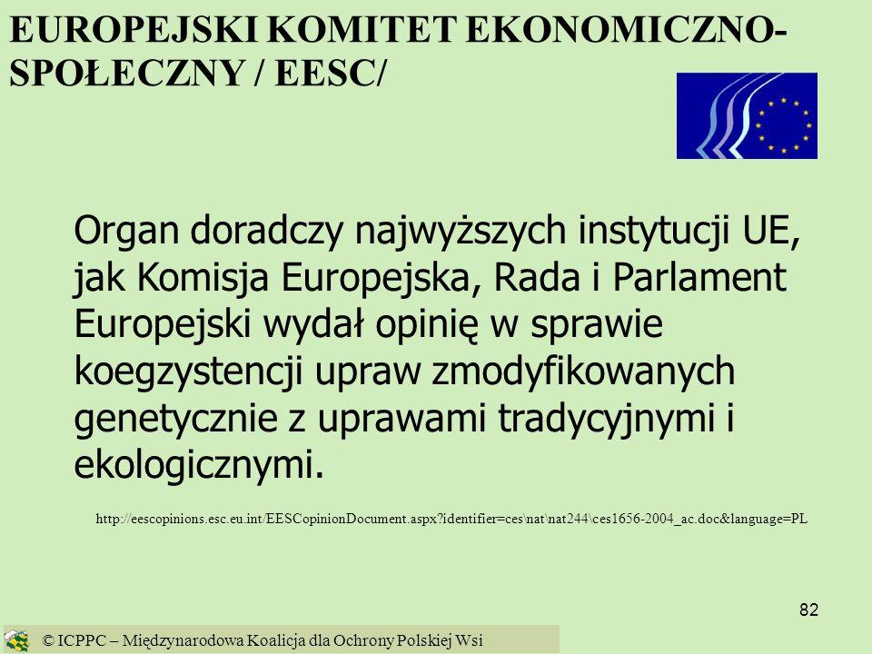 82 EUROPEJSKI KOMITET EKONOMICZNO- SPOŁECZNY / EESC/ http://eescopinions.esc.eu.int/EESCopinionDocument.aspx?identifier=ces\nat\nat244\ces1656-2004_ac