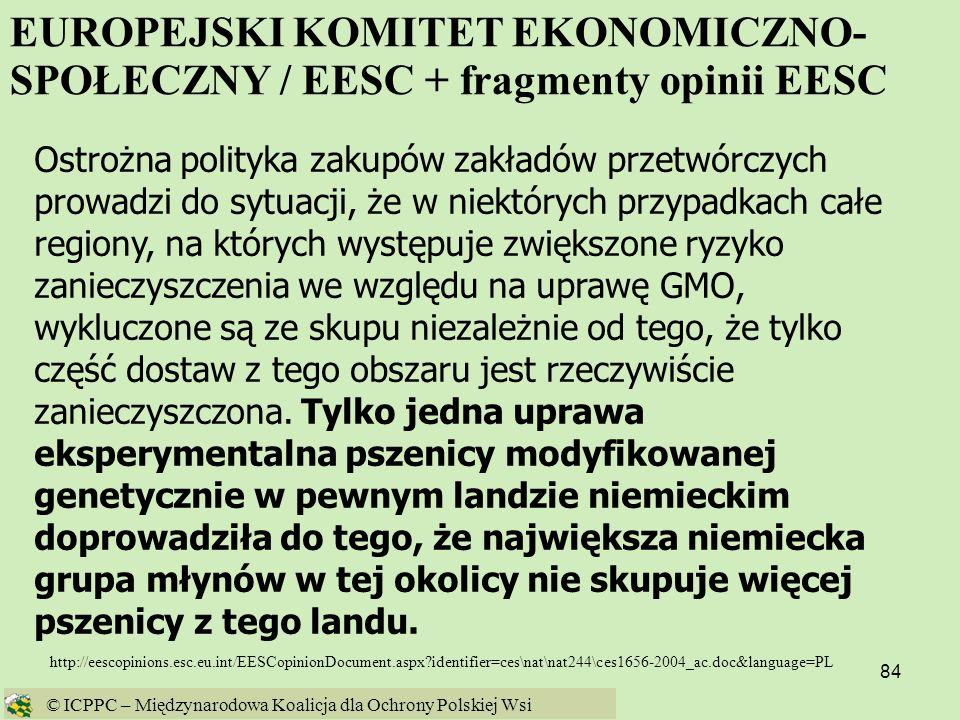84 http://eescopinions.esc.eu.int/EESCopinionDocument.aspx?identifier=ces\nat\nat244\ces1656-2004_ac.doc&language=PL Ostrożna polityka zakupów zakładó