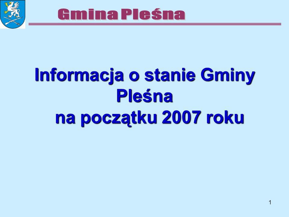 1 Informacja o stanie Gminy Pleśna na początku 2007 roku