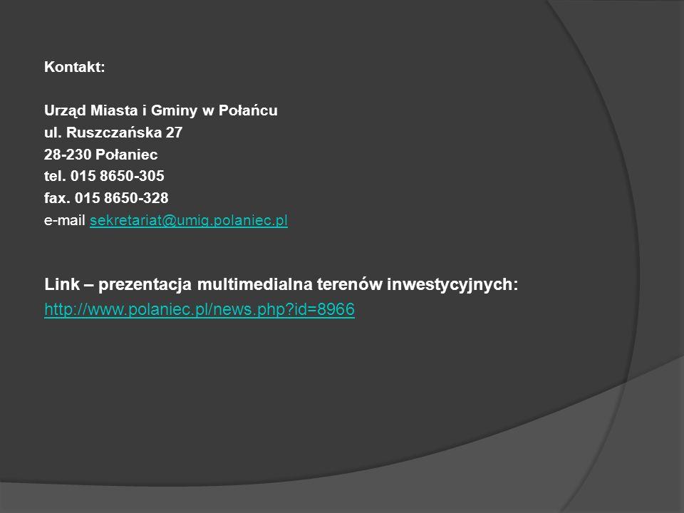 Kontakt: Urząd Miasta i Gminy w Połańcu ul.Ruszczańska 27 28-230 Połaniec tel.