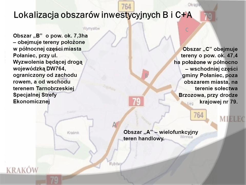 Lokalizacja obszarów inwestycyjnych B i C+A Obszar B o pow.