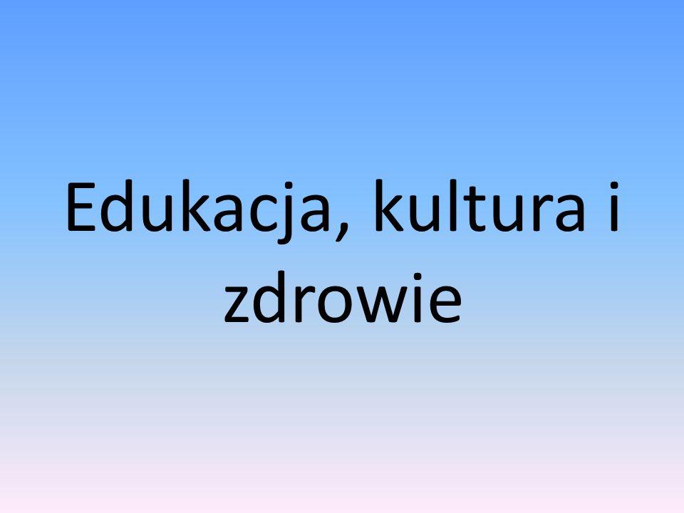 Edukacja, kultura i zdrowie
