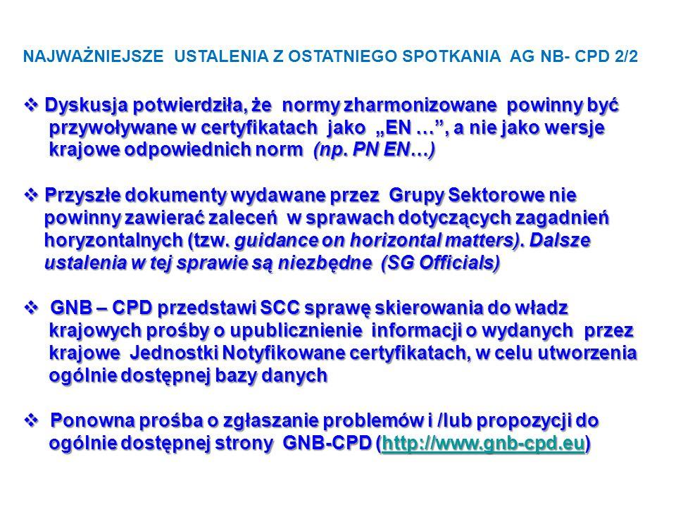 DOKUMENTY DO DYSKUSJI/ZATWIERDZENIA podczas najbliższego spotkania AG NB-CPD w Brukseli 1.