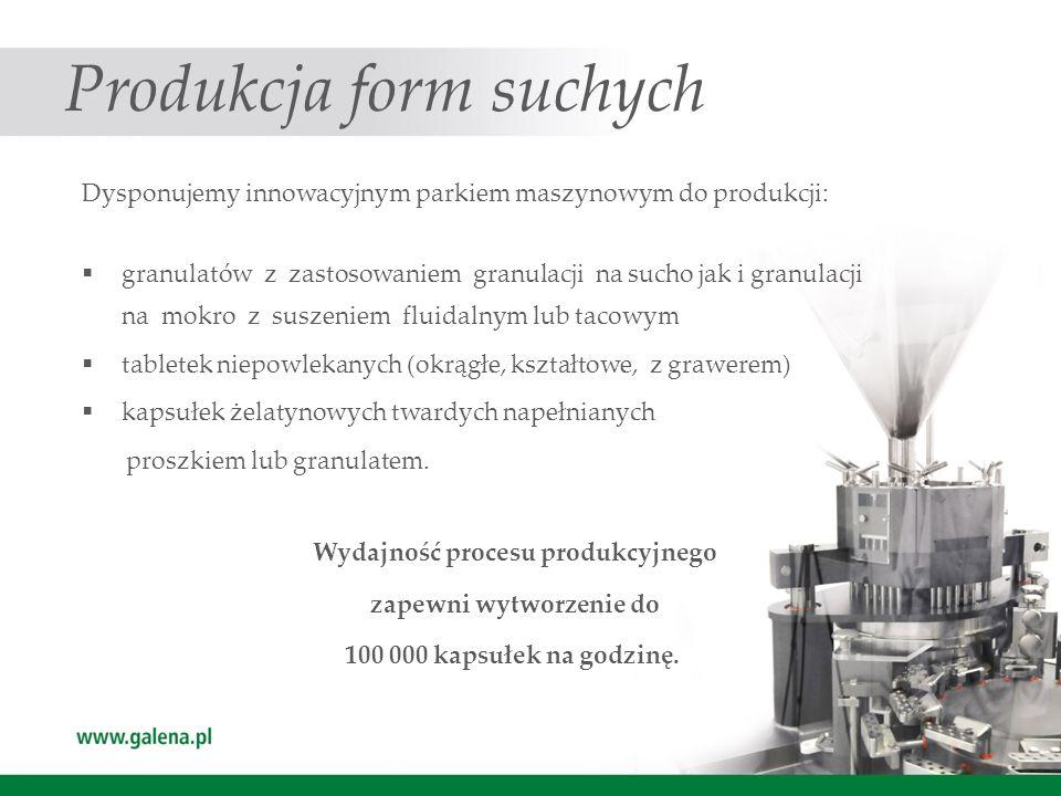 Produkcja form suchych Dysponujemy innowacyjnym parkiem maszynowym do produkcji: granulatów z zastosowaniem granulacji na sucho jak i granulacji na mo