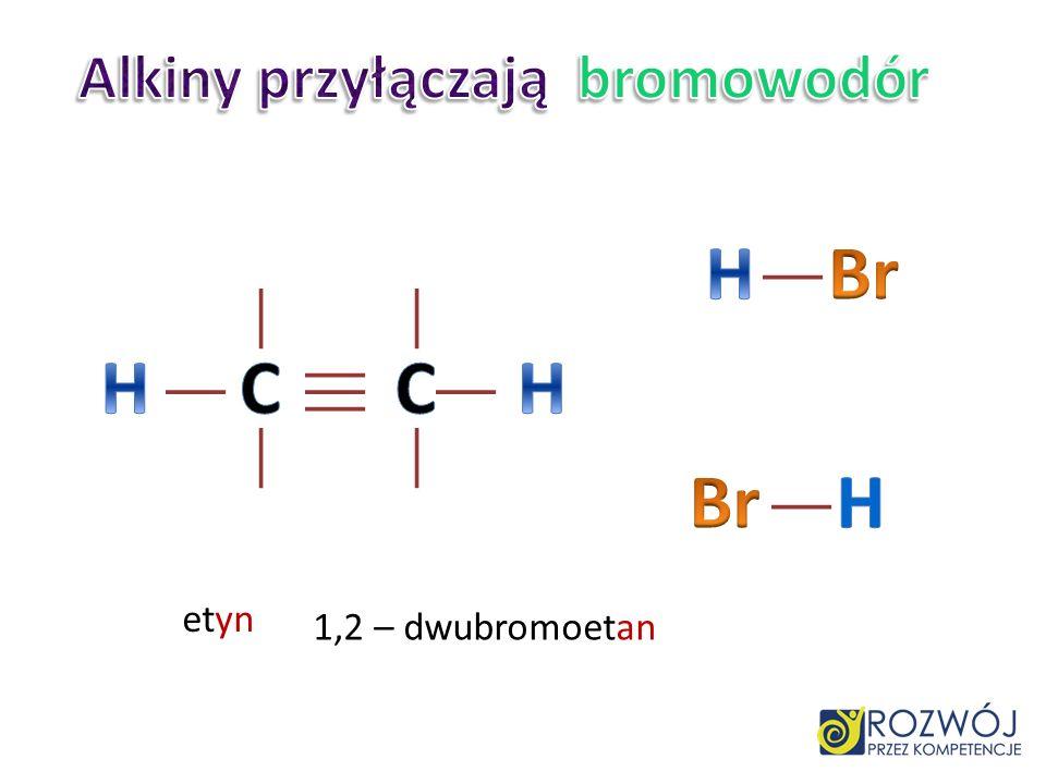 CC etyn 1,1 – dwubromoetan