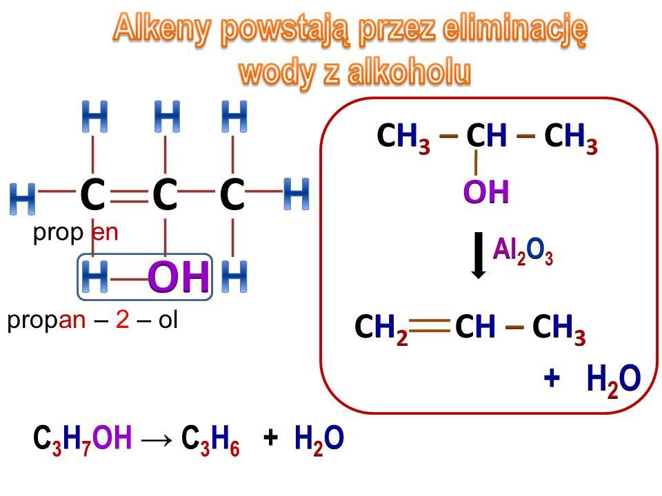 CCC prop en 2 – chloro propan C 3 H 7 Cl C 3 H 6 + HCl
