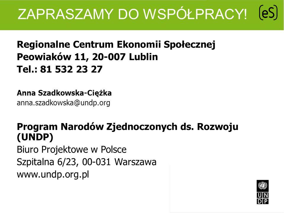 ZAPRASZAMY DO WSPÓŁPRACY! Regionalne Centrum Ekonomii Społecznej Peowiaków 11, 20-007 Lublin Tel.: 81 532 23 27 Anna Szadkowska-Ciężka anna.szadkowska