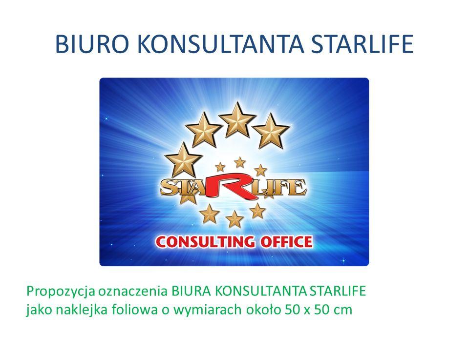 BIURO KONSULTANTA STARLIFE Propozycja oznaczenia BIURA KONSULTANTA STARLIFE jako naklejka foliowa o wymiarach około 50 x 50 cm
