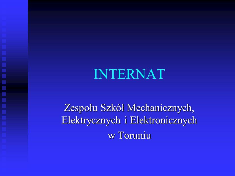INTERNAT Zespołu Szkół Mechanicznych, Elektrycznych i Elektronicznych w Toruniu