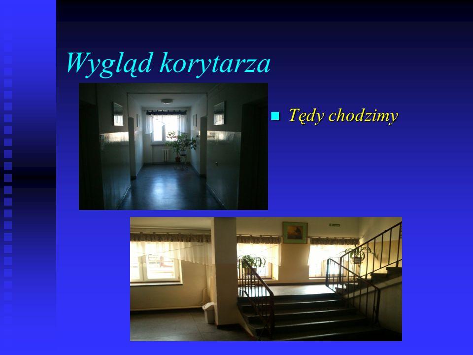 Wygląd korytarza Tędy chodzimy