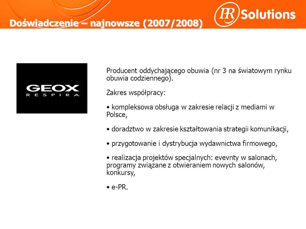 Doświadczenie – najnowsze (2007/2008) Producent oddychającego obuwia (nr 3 na światowym rynku obuwia codziennego).