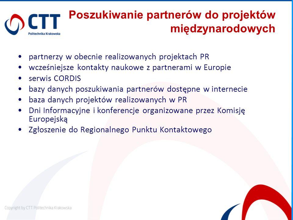 Poszukiwanie partnerów do projektów międzynarodowych partnerzy w obecnie realizowanych projektach PR wcześniejsze kontakty naukowe z partnerami w Euro