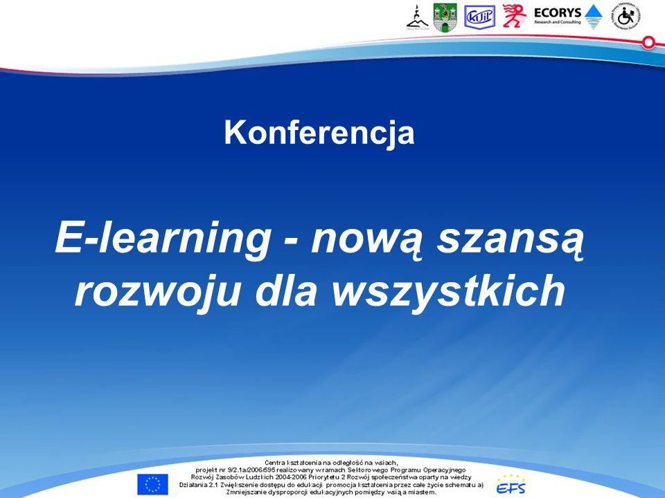 Konferencja E-learning - nową szansą rozwoju dla wszystkich