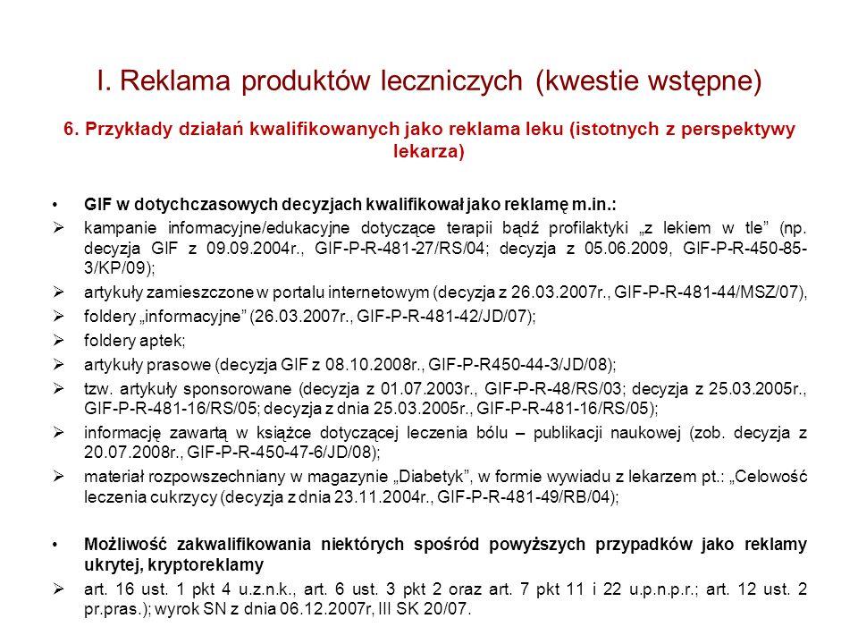 I. Reklama produktów leczniczych (kwestie wstępne) 6. Przykłady działań kwalifikowanych jako reklama leku (istotnych z perspektywy lekarza) GIF w doty