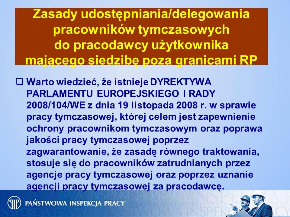 Zasady udostępniania/delegowania pracowników tymczasowych do pracodawcy użytkownika mającego siedzibę poza granicami RP Warto wiedzieć, że istnieje DY