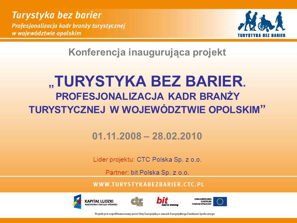 Konferencja inaugurująca projekt TURYSTYKA BEZ BARIER.