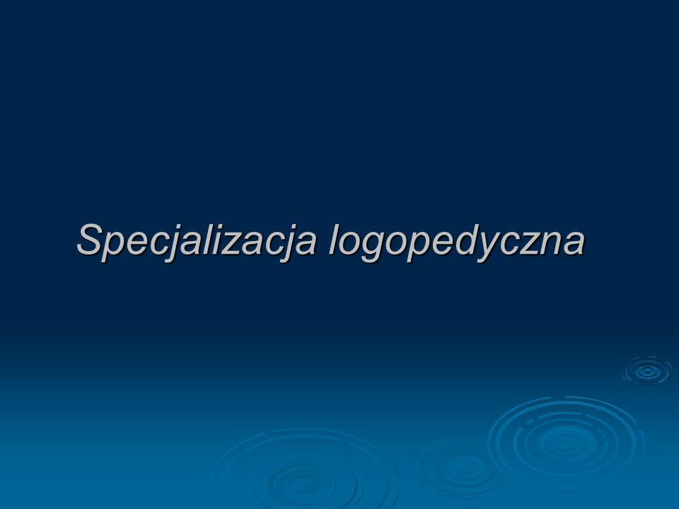 Specjalizacja logopedyczna