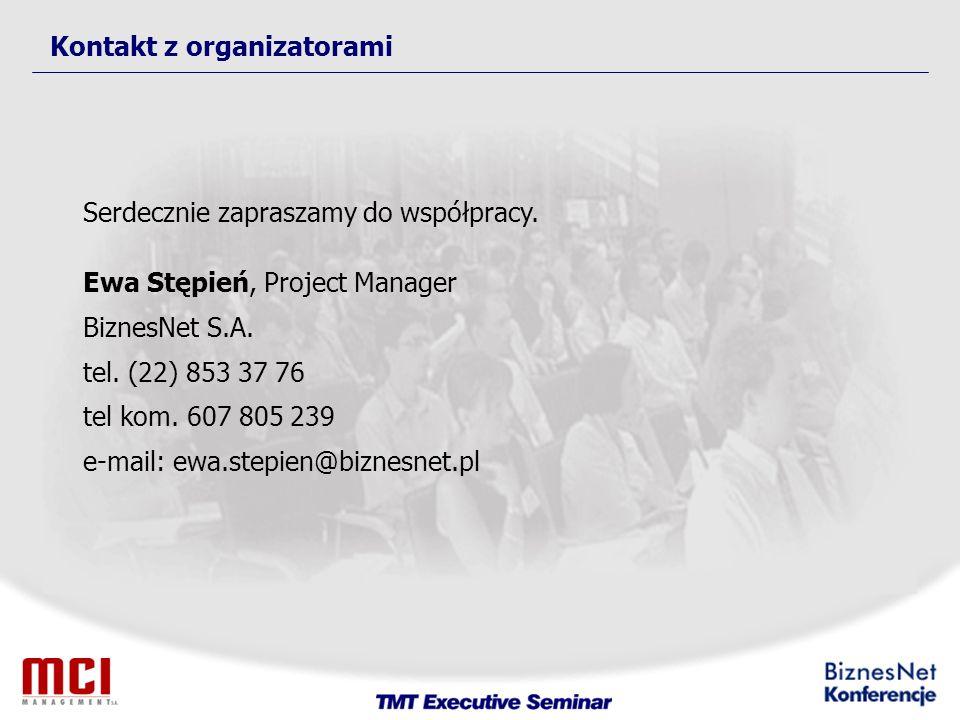 Kontakt z organizatorami Serdecznie zapraszamy do współpracy.