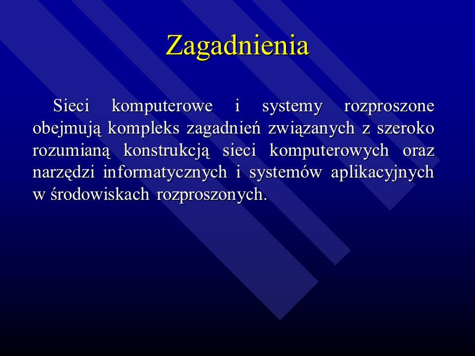 Sieci komputerowe i systemy rozproszone Jerzy Brzeziński