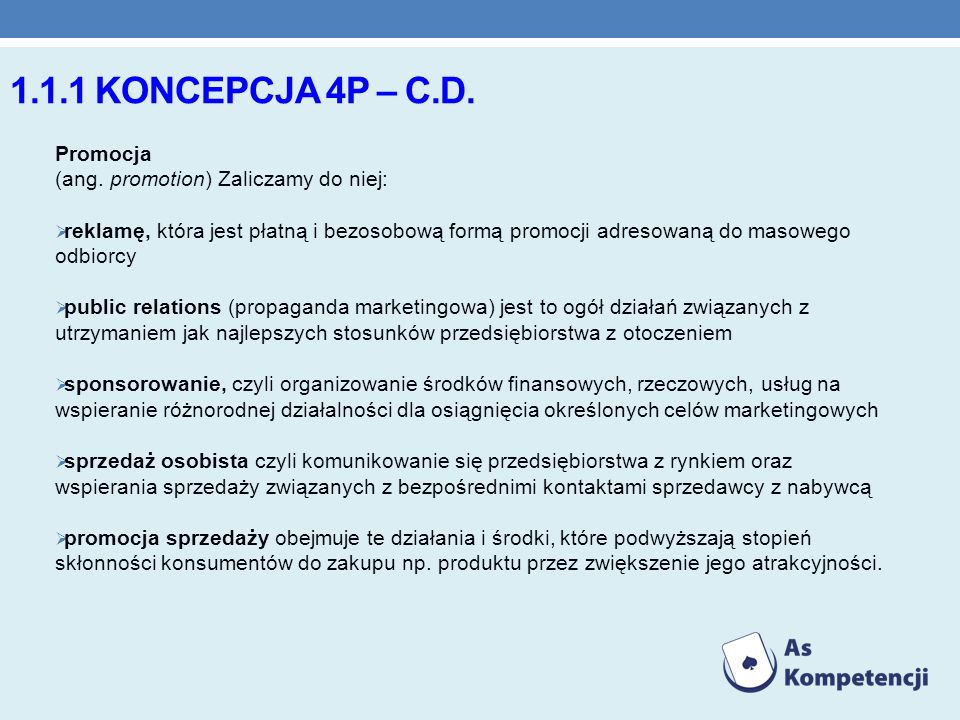 1.1.1 KONCEPCJA 4P – C.D.