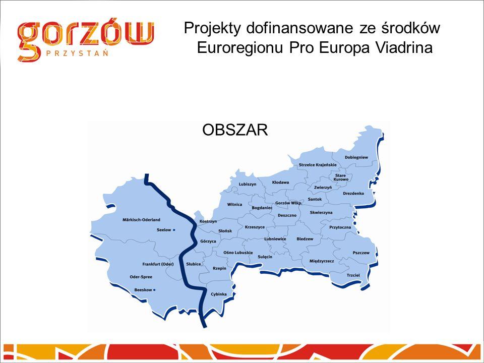 Projekty dofinansowane ze środków Euroregionu Pro Europa Viadrina OBSZAR