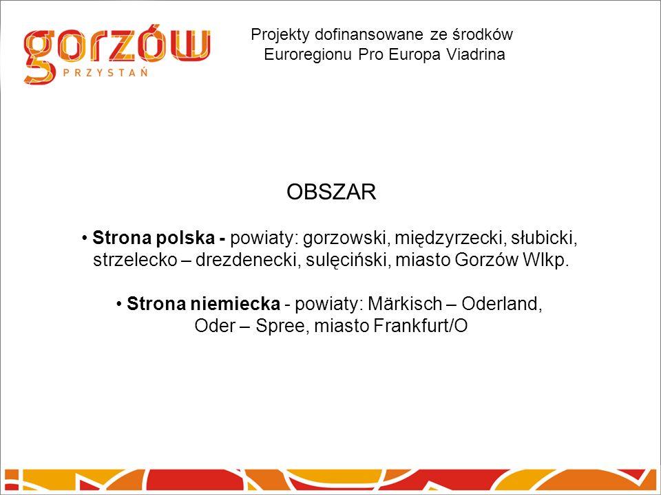 Strona polska - powiaty: gorzowski, międzyrzecki, słubicki, strzelecko – drezdenecki, sulęciński, miasto Gorzów Wlkp.