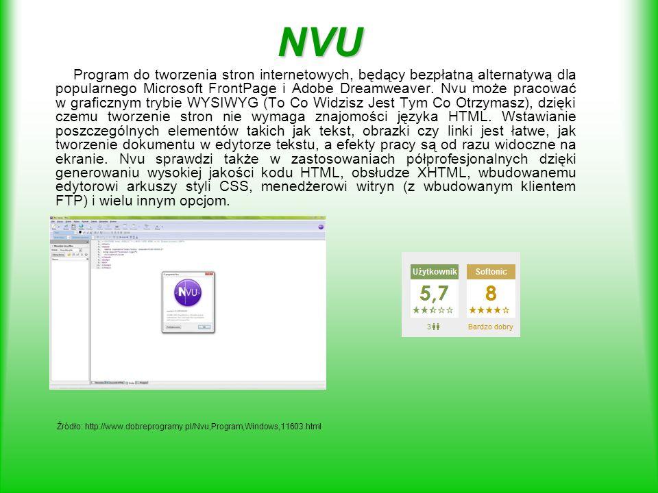 NVU Program do tworzenia stron internetowych, będący bezpłatną alternatywą dla popularnego Microsoft FrontPage i Adobe Dreamweaver. Nvu może pracować