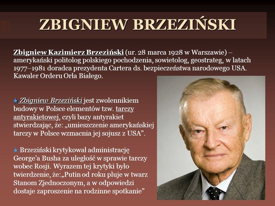 ZBIGNIEW BRZEZIŃSKI Zbigniew Kazimierz Brzeziński Zbigniew Kazimierz Brzeziński (ur.
