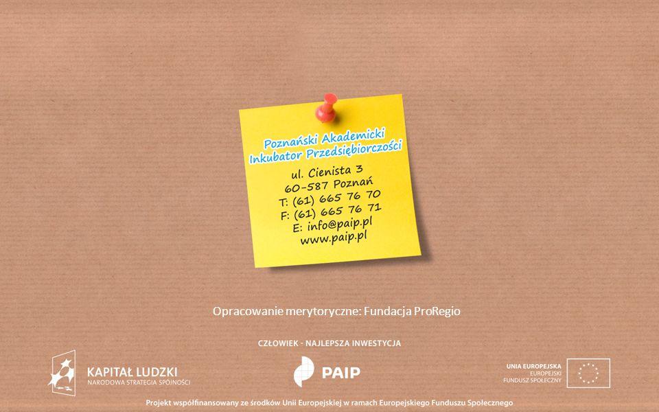 Opracowanie merytoryczne: Fundacja ProRegio