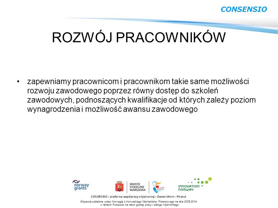 CONSENSIO – platforma współpracy trójstronnej – Decent Work – Poland. Wsparcie udzielone przez Norwegię z Norweskiego Mechanizmu Finansowego na lata 2