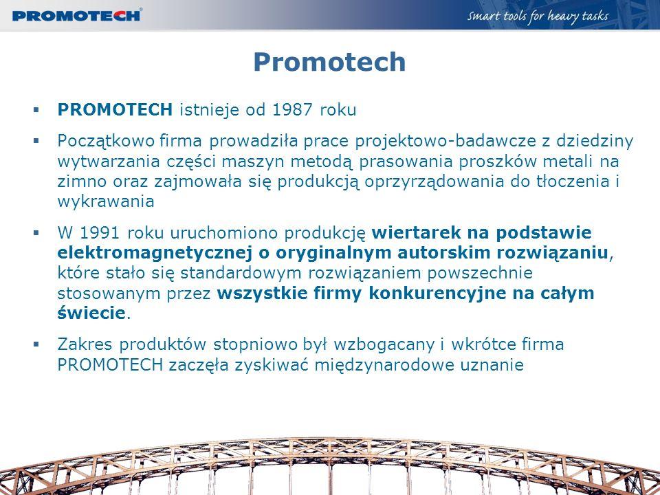 Promotech PROMOTECH istnieje od 1987 roku Początkowo firma prowadziła prace projektowo-badawcze z dziedziny wytwarzania części maszyn metodą prasowani