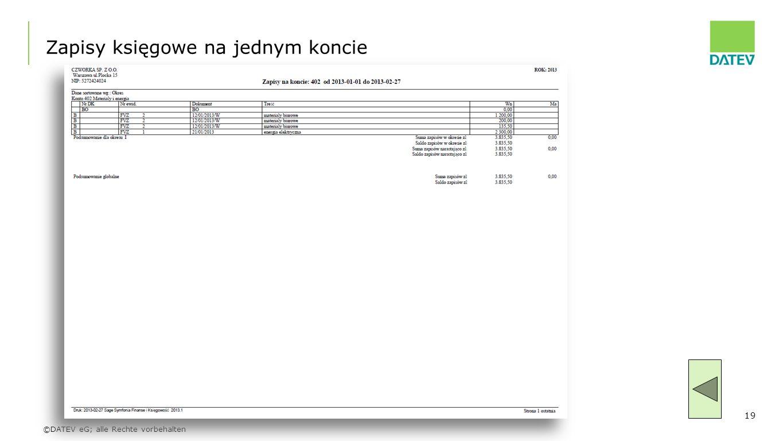 ©DATEV eG; alle Rechte vorbehalten 19 Zapisy księgowe na jednym koncie