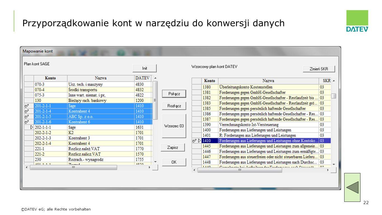 ©DATEV eG; alle Rechte vorbehalten 22 Przyporządkowanie kont w narzędziu do konwersji danych