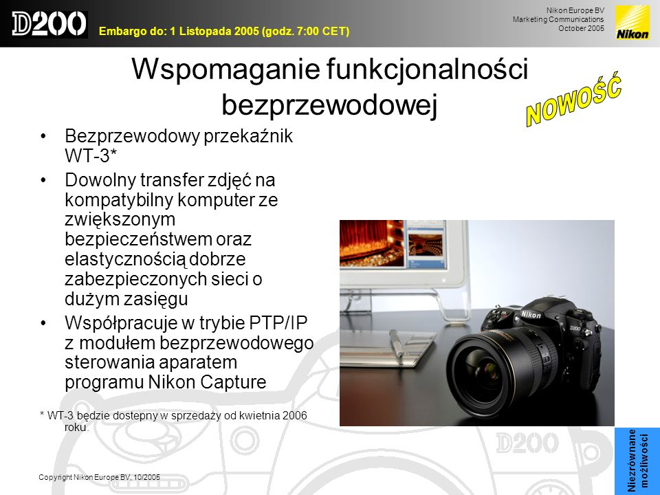Nikon Europe BV Marketing Communications October 2005 Embargo do: 1 Listopada 2005 (godz. 7:00 CET) Copyright Nikon Europe BV, 10/2005 Wspomaganie fun