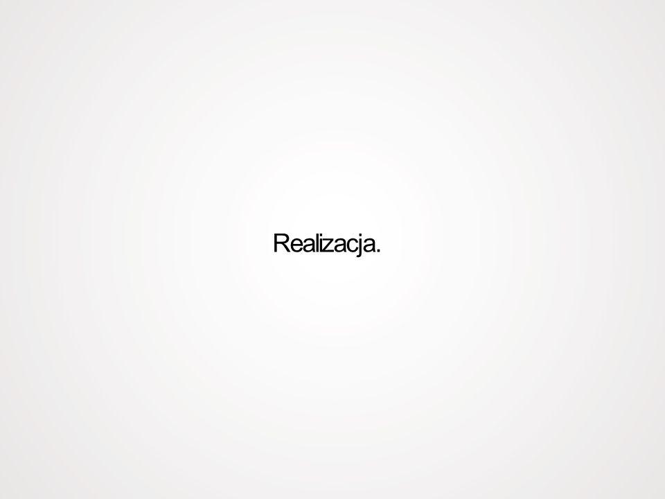 Realizacja.