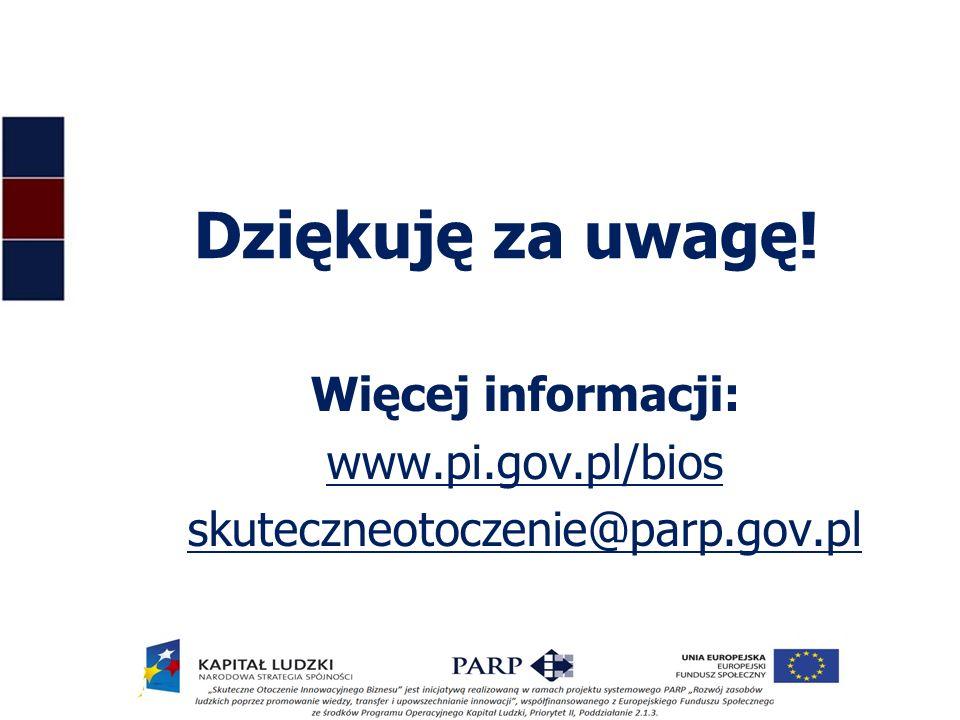 Dziękuję za uwagę! Więcej informacji: www.pi.gov.pl/bios skuteczneotoczenie@parp.gov.pl 18