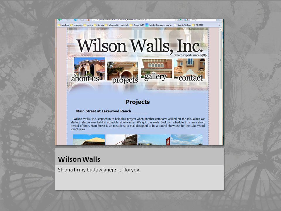 Wilson Walls Strona firmy budowlanej z … Florydy.